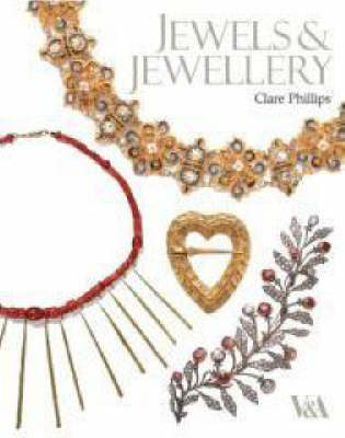 Jewels and Jewellery by Clare Phillips