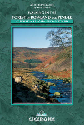 Walking in the Forest of Bowland and Pendle by Terry Marsh