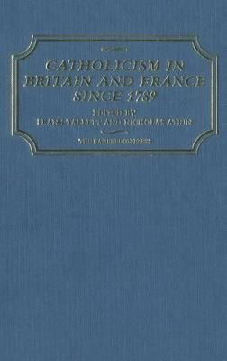 Catholicism in Britain and France Since 1789 by Frank Tallett