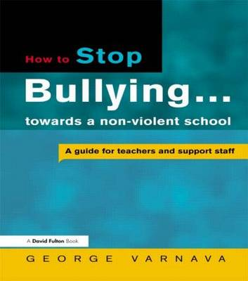 How to Stop Bullying in Your School by George Varnava