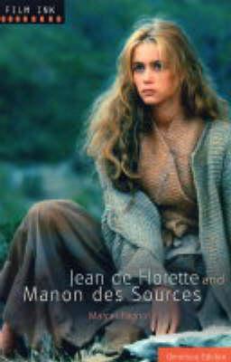 Jean De Florette AND Manon Des Sources by Marcel Pagnol