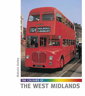 The Colours of the West Midlands by Malcolm Keeley