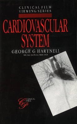 Cardiovascular System by George G. Hartnell, E.R. (President, Royal College of Radiologists) Davies