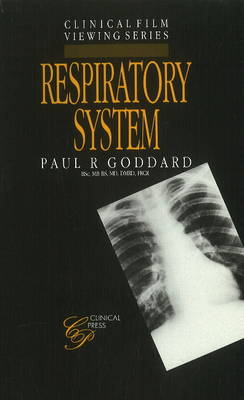 Respiratory System by Paul R. Goddard, E.R. Davies