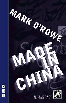 Made in China by Mark O'Rowe