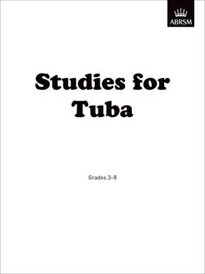 Studies for Tuba: Grades 3-8 by ABRSM