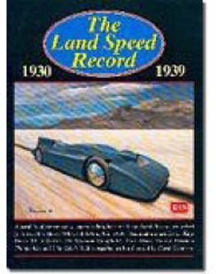 The Land Speed Record, 1930-1939 by R. M. Clarke
