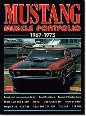 Mustang Muscle Portfolio 1967-1973 by R. M. Clarke