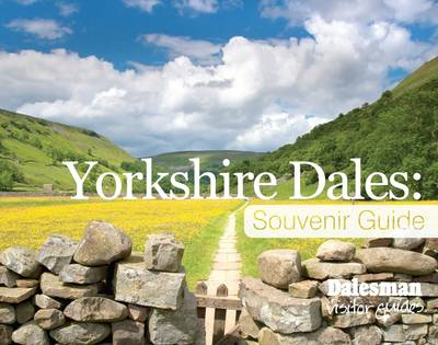 Yorkshire Dales Souvenir Guide by Andrew Gallon