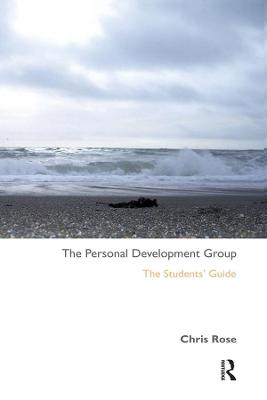 The Personal Development Group The Student's Guide by Chris Rose