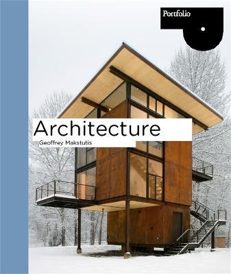 Architecture (Portfolio Series) by Geoffrey Makstutis