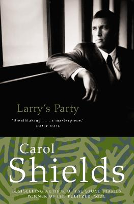 Larry's Party by Carol Shields