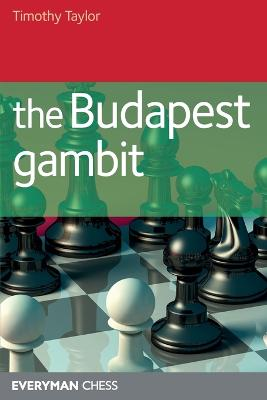 The Budapest Gambit by Timothy Taylor