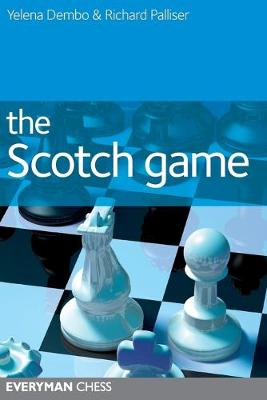 The Scotch Game by Yelena Dembo