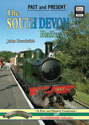 The South Devon Railway by John Brodribb