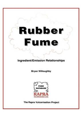 Rubber Fume - Ingredient/Emission Relationships by B.G. Willoughy