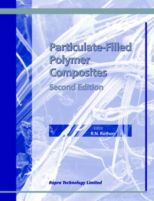Particulate-filled Polymer Composites by R.N. Rothon