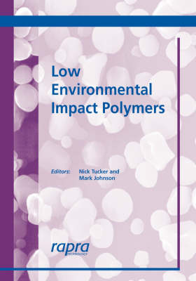 Low Environmental Impact Polymers by Nick Tucker