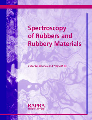 Spectroscopy of Rubber and Rubbery Materials by V, M Litvinov, P De