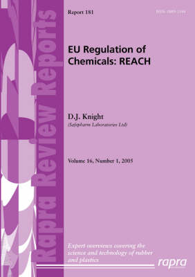 EU Regulation of Chemicals: REACH by D.J. Knight