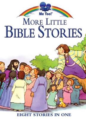 Me Too More Little Bible Stories Illust by Stephanie McFetridge Britt by Marilyn Lashbrook