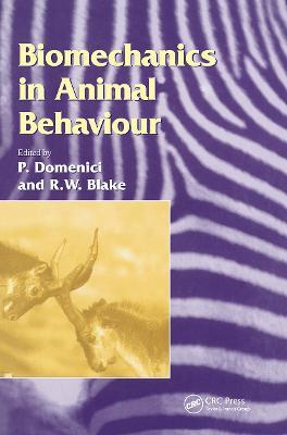 Biomechanics in Animal Behaviour by R. W. Blake