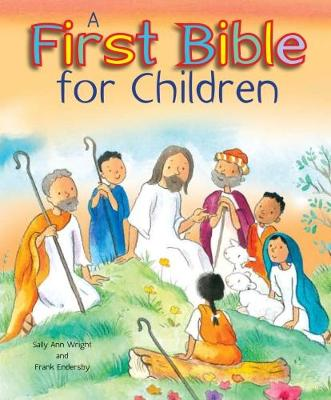 A First Bible for Children by Sally Ann Wright