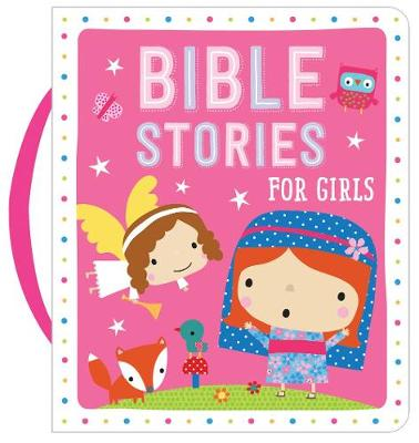 Bible Stories for Girls (Pink) by Dawn Machell