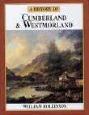 A History of Cumberland & Westmorland by William Rollinson