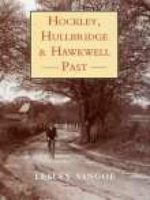Hockley, Hullbridge & Hawkwell Past by Lesley Vingoe