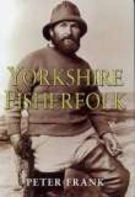 Yorkshire Fisherfolk by Peter Frank