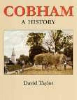 Cobham: A History by David Taylor