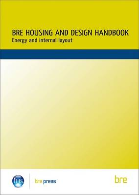 BRE Housing Design Handbook Energy and Internal Layout by