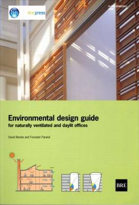 Environmental Design Guide for Naturally Ventilated and Daylit Offices by David Rennie, Farouth Parand