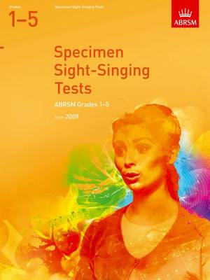 Specimen Sight-Singing Tests, Grades 1-5 by