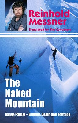 The Naked Mountain by Reinhold Messner