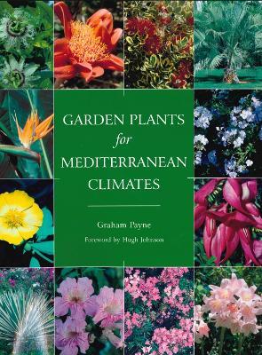 Garden Plants for Mediterranean Climates by Graham Payne
