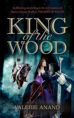 King of the Wood by Valerie Anand