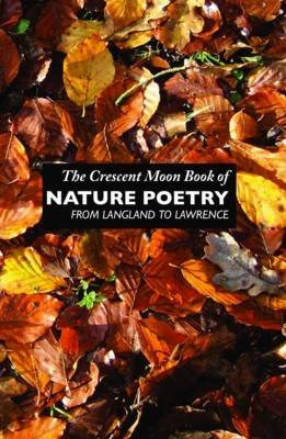 The Crescent Moon Book of Nature Poetry by Margaret Elvy