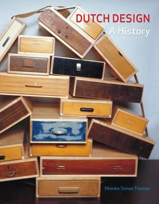 Dutch Design A History by Simon Thomas Mienke