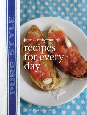 Pure Style : Recipes for Everyday by Jane Cumberbatch