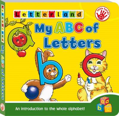 My ABC of Letters An Introduction to the Whole Alphabet! by Lyn Wendon
