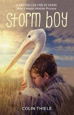 Storm Boy 50th Anniversary Edition by Colin Thiele