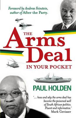 The arms deal in your pocket by Paul Holden