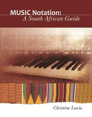 Music notation A South African guide by Christine Lucia