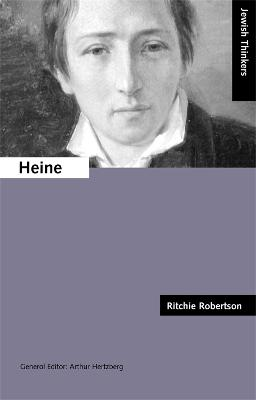 Heine Jewish Thinkers Series by Ritchie Robertson