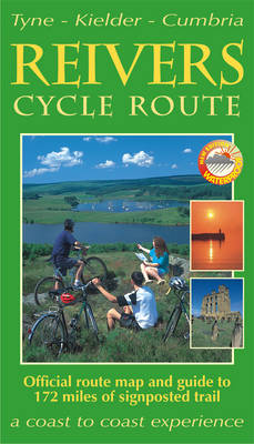 The Reivers Cycle Route Tyne-Kielder-Cumbria by Footprint