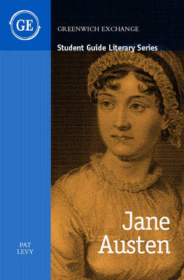 Student Guide to Jane Austen by Pat Levy