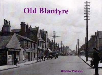 Old Blantyre by Rhona Wilson