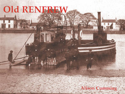 Old Renfrew by Alison Cumming